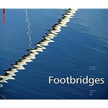 Footbridges: Construction, Design, History