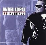 Songtexte von Ángel López - Re-Inventado