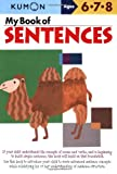 My Book of Sentences (Kumon Workbooks)