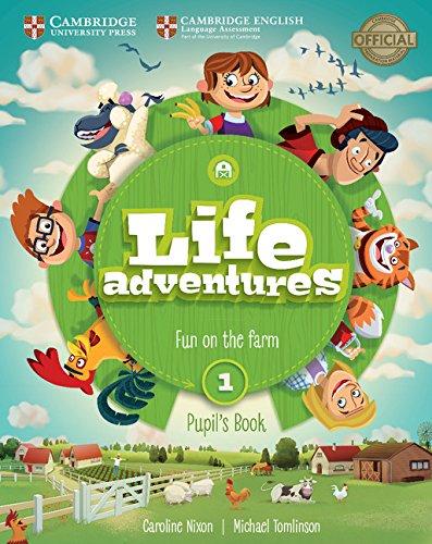 Life Adventures Level 1 Pupil's Book por Caroline Nixon