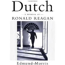 Dutch: A Memoir of Ronald Reagan