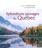 Splendeurs sauvages du Québec
