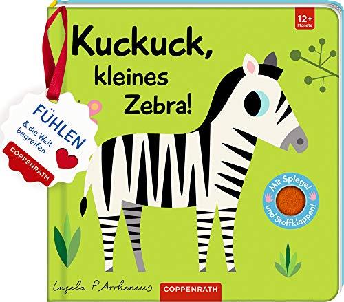 Mein Filz-Fühlbuch: Kuckuck, kleines Zebra!: Fühlen und die Welt begreifen - Klappe Zebra