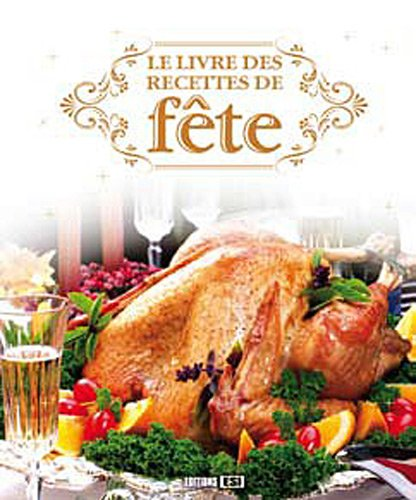 Le livre des recettes de fête par Sylvie Aït-Ali