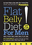 Flat Belly Diet! for Men:Real Food. Real Men. Real Flat Abs.