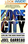 Edge City: Life on the New Frontier (...