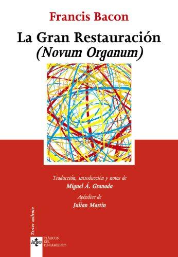 La Gran Restauración (Novum Organum) (Clásicos - Clásicos Del Pensamiento)