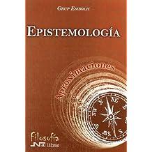 Epistemología (Aproximaciones)