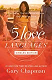 #4: The 5 Love Languages Singles Edition: The Secret That Will Revolutionize Your Relationships