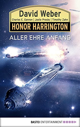 Honor Harrington: Aller Ehre Anfang: - Kindle Weber, David