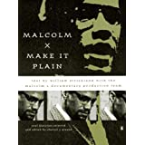Malcolm X: Make it Plain by William Strickland (1995-05-25)