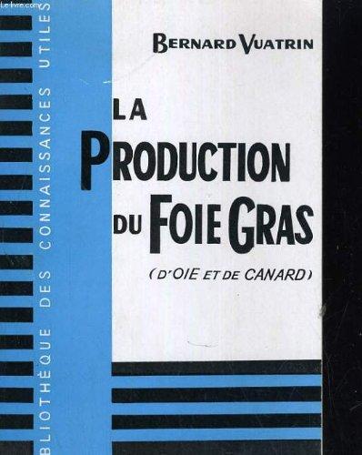la-production-du-foie-gras-d-39-oie-et-de-canard
