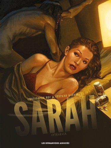 Sarah, Intégrale :