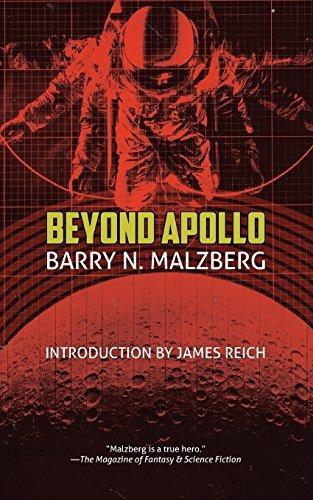 Beyond Apollo by Barry N. Malzberg (2015-08-03)