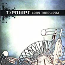 Long Time Dead by T-Power
