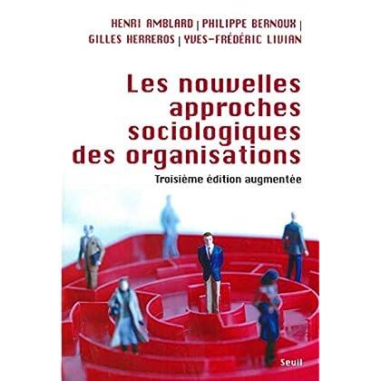 Les Nouvelles approches sociologiques des organisations (SOCIOLOGIE)