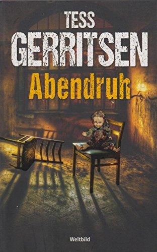 Buchseite und Rezensionen zu 'Abendruh' von Tess Gerritsen