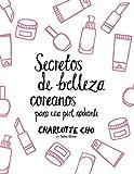 Secretos De Belleza Coreanos Para Una Piel Radiante (Salud y Bienestar) - Zenith - amazon.es