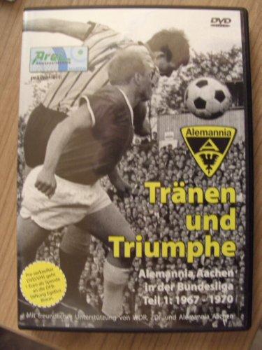 Tränen und Triumphe - Alemannia Aachen in der Bundesliga - Teil 1: 1967-1970