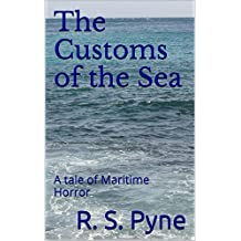 The Customs of the Sea: A tale of Maritime Horror