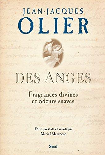 Des anges : Fragrances divines et odeurs suaves par Jean-Jacques Olier