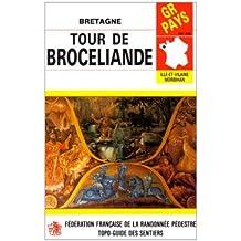 PR GR de Pays, Ille-et-Vilaine Morbihan : Tour de Broceliande, Bretagne - Circuit de 142km, 21 circuits de promenades et randonnées