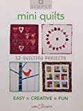 Simply Mini Quilts: 12 Quilting Projects price comparison at Flipkart, Amazon, Crossword, Uread, Bookadda, Landmark, Homeshop18
