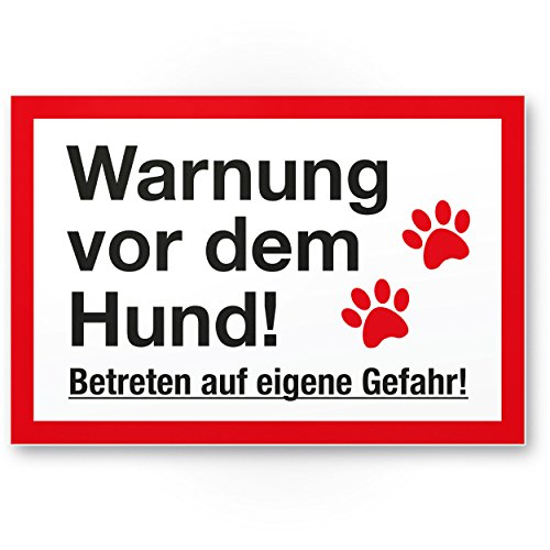 Warnung Hund - Betreten eigene Gefahr (weiß-rot) - Hunde Kunststoff Schild, Hinweisschild Gartentor/Gartenzaun - Türschild Haustüre, Warnschild Abschreckung/Einbruchschutz - Achtung Hund