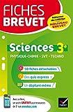 Fiches brevet Physique-chimie SVT Technologie 3e : fiches de révision pour le nouveau brevet