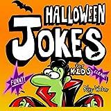 Halloween Jokes for Kids by Riley Weber (2014-08-16)