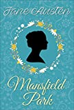 Mansfield Park (Jane Austen Novels Book 5)