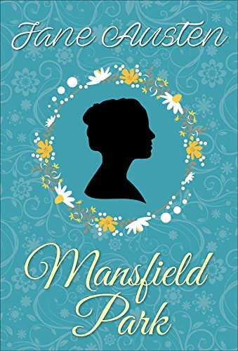 Mansfield Park (Jane Austen Novels Book 5) (English Edition)