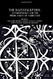 The Haiti Exception: Anthropology and the Predicament of Narrative (Francophone Postcolonial Studies)