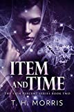 Item and Time (The 11th Percent Book 2)