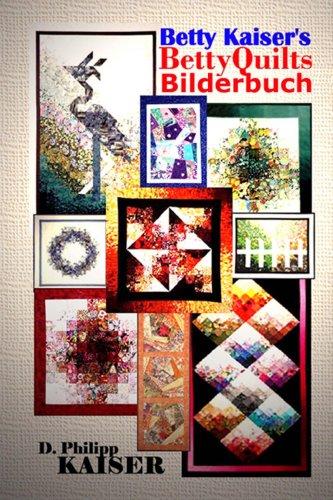 betty-kaiser-s-bettyquilts-bilderbuch