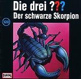 Die drei Fragezeichen - Folge 120: Der schwarze Skorpion