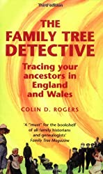 The Family Tree Detective: Tracing Your Ancestors in England and Wales