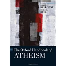 The Oxford Handbook of Atheism (Oxford Handbooks in Religion and Theology)