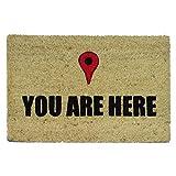 Koko Doormats - Felpudos Originales y Divertidos para la entrada de casa - Your are Here, PVC, Coco, 40 x 60 cm