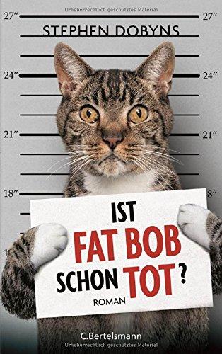 Preisvergleich Produktbild Ist Fat Bob schon tot: Roman