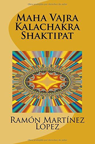 Maha Vajra Kalachakra Shaktipat