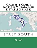 Campsite Guide ITALY SOUTH (with GPS Data and DETAILED MAPS)