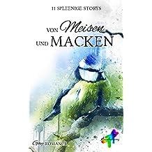 Von Meisen und Macken: 11 spleenige Storys