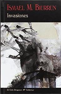 Invasiones par Ismael Martínez Biurrun