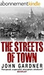The Streets of Town (English Edition)