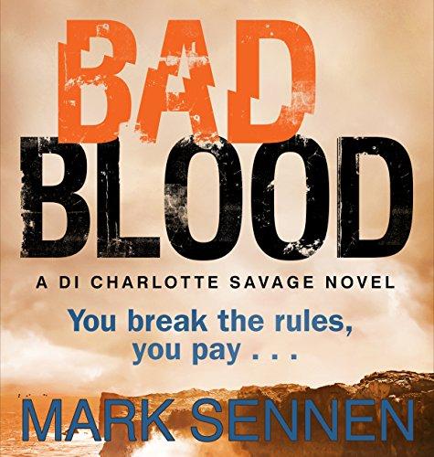 Bad Blood: A Charlotte Savage Crime Thriller