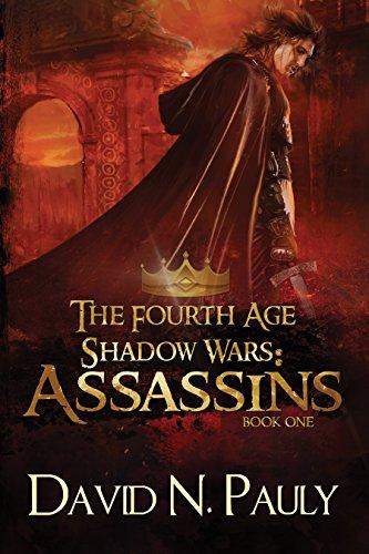 Assassins (The Fourth Age: Shadow Wars Book 1) (English Edition)