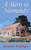 A Barn in Normandy (English Edition)