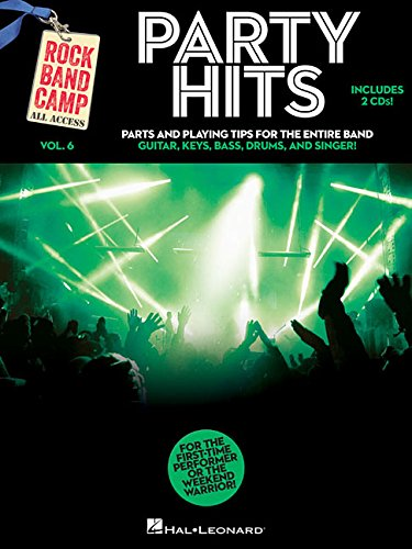 Party Hits - Rock Band Camp Volume 6: Book/2-CD Pack (Rock Band Camp: All Access, Band 6)