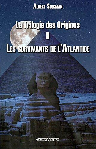La Trilogie des Origines II - Les survivants de l'Atlantide